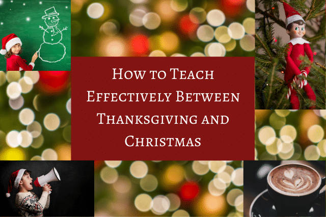 teach effectively thanksgiving christmas